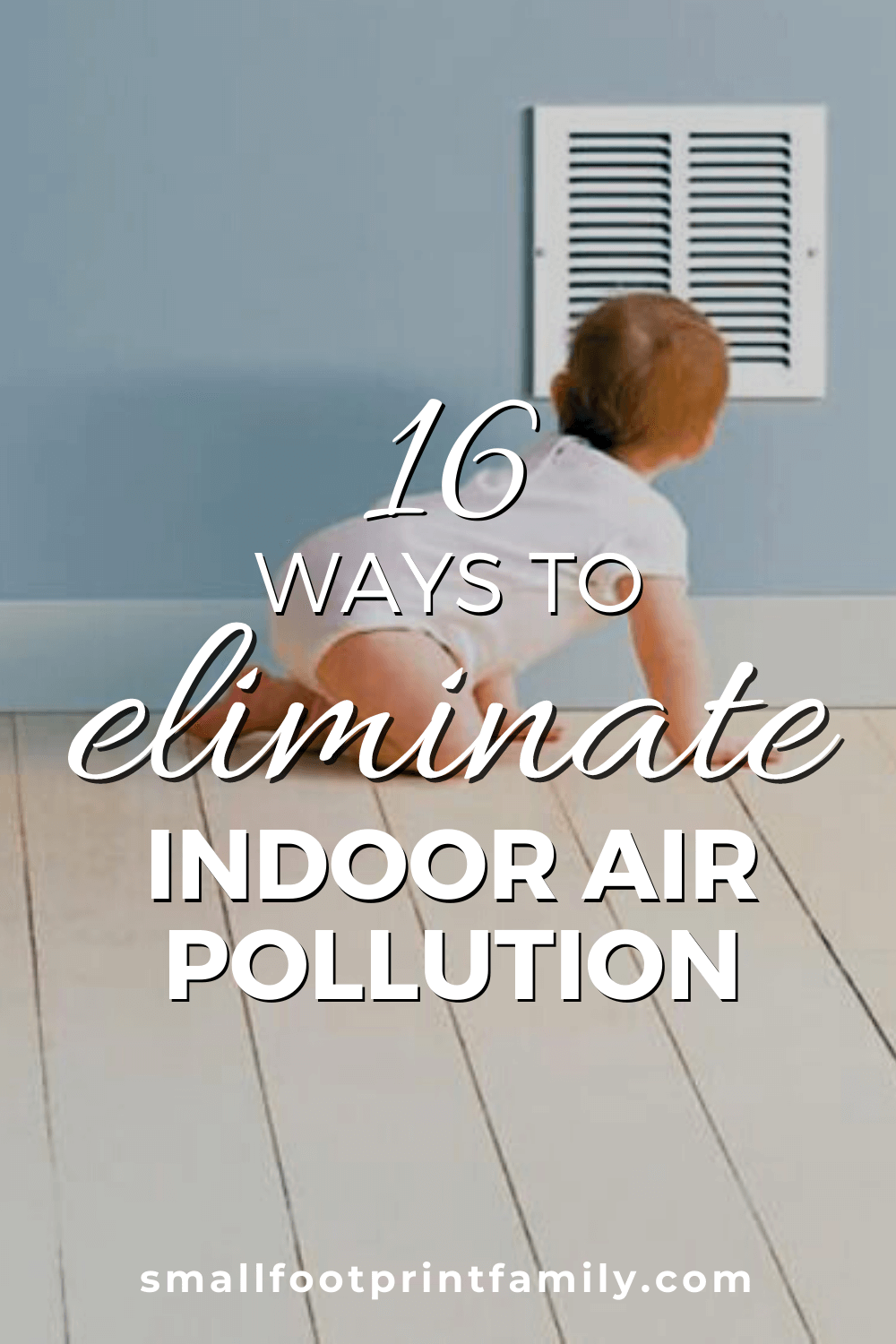 There are potential sources of air pollution in just about every room of your house, but don't despair. The good news is that there are easy, and affordable, solutions for most of them. Here are sixteen ways to improve the air quality inside your home or office.#greenliving #ecofriendly #cleanair #pollution #planetfriendly #green #breathefreely #asthma  #sustainability #gogreen #naturalliving #climatechange