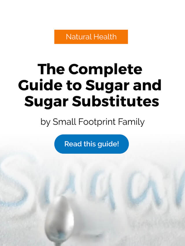 The Complete Guide to Sugar and Sugar Substitutes