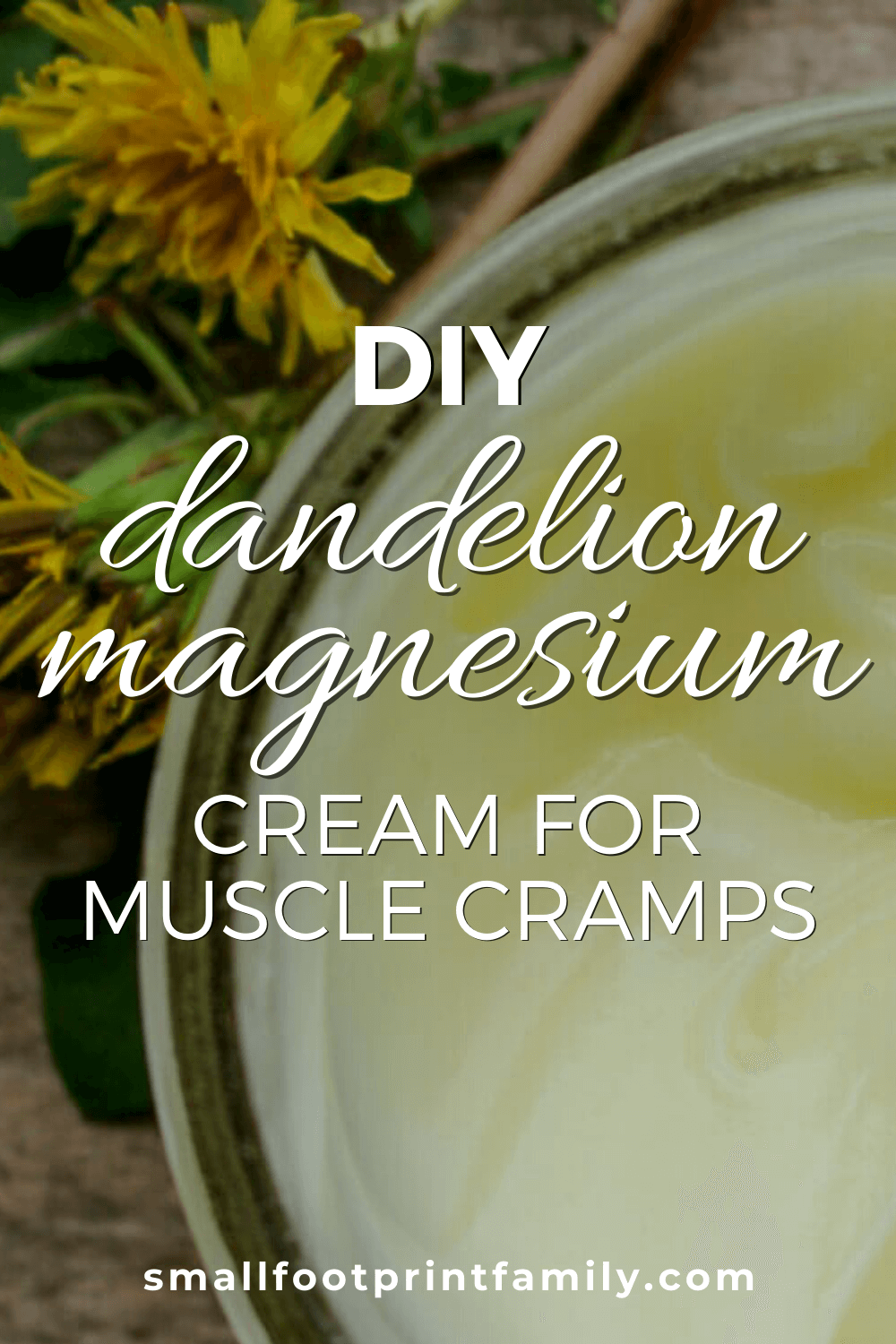 dandelion cream for muscle cramps in a glass jar
