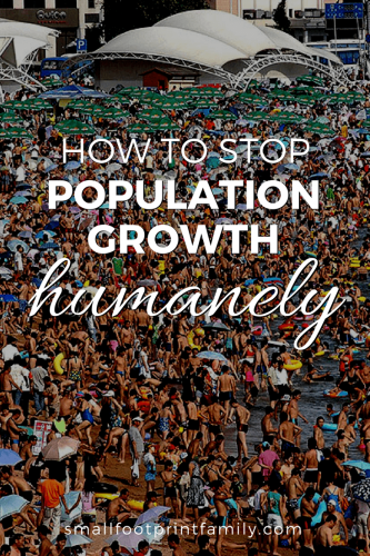 We can prevent humanity from ever reaching 9 billion people without quotas or violating human rights. Here's how to stop population growth humanely.