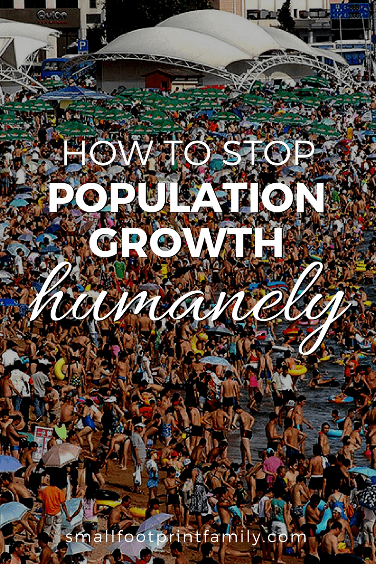 how to stop population growth u2014humanely small footprint family